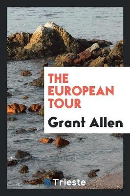 The European Tour (Paperback)
