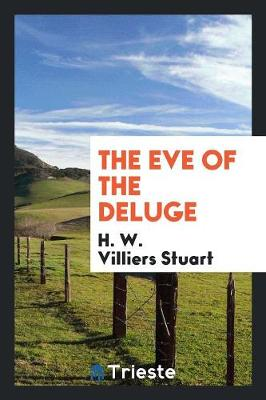 The Eve of the Deluge (Paperback)