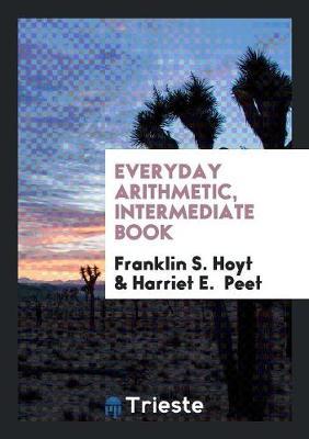 Everyday Arithmetic, Intermediate Book (Paperback)