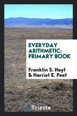 Everyday Arithmetic. Primary Book (Paperback)