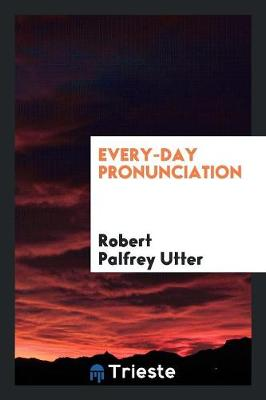 Every-Day Pronunciation (Paperback)