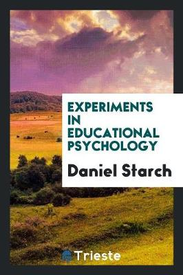 Experiments in Educational Psychology (Paperback)