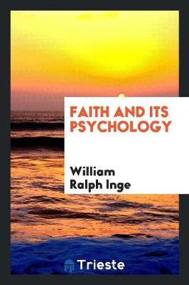 Faith and Its Psychology (Paperback)