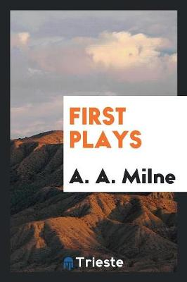 First Plays (Paperback)