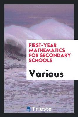 First-Year Mathematics for Secondary Schools (Paperback)