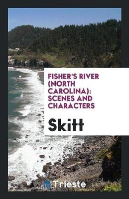 Fisher's River (North Carolina): Scenes and Characters (Paperback)
