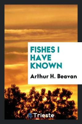 Fishes I Have Known (Paperback)