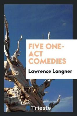 Five One-Act Comedies (Paperback)