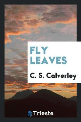 Fly Leaves (Paperback)