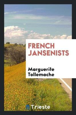 French Jansenists (Paperback)