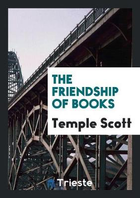 The Friendship of Books (Paperback)