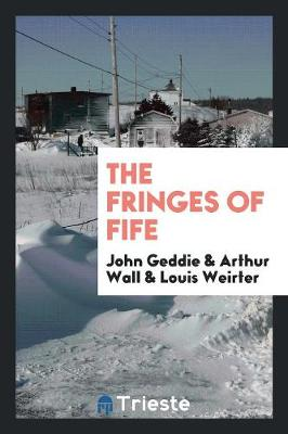 The Fringes of Fife (Paperback)
