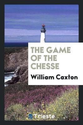 The Game of the Chesse (Paperback)