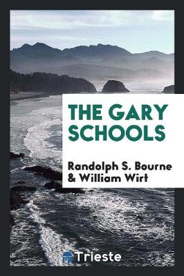 The Gary Schools (Paperback)