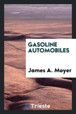 Gasoline Automobiles (Paperback)
