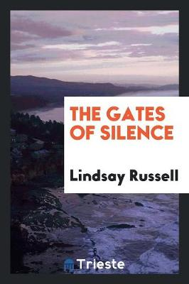 The Gates of Silence (Paperback)