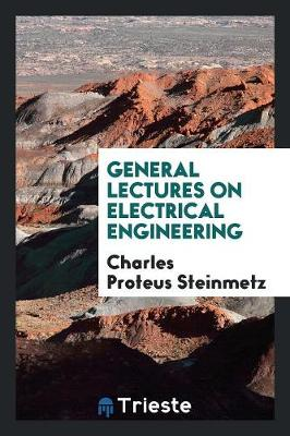 General Lectures on Electrical Engineering (Paperback)