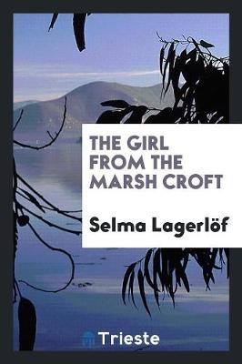The Girl from the Marsh Croft (Paperback)