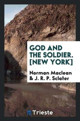 God and the Soldier. [new York] (Paperback)