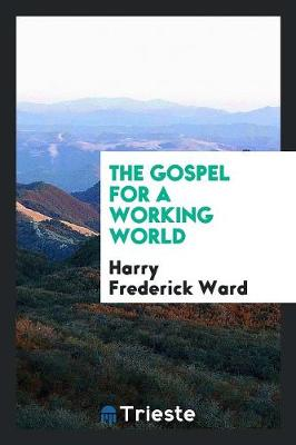 The Gospel for a Working World (Paperback)