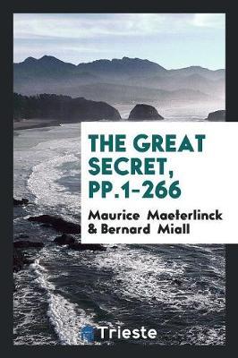The Great Secret, Pp.1-266 (Paperback)