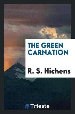 The Green Carnation (Paperback)