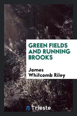 Green Fields and Running Brooks (Paperback)