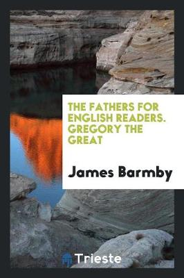 The Fathers for English Readers. Gregory the Great (Paperback)
