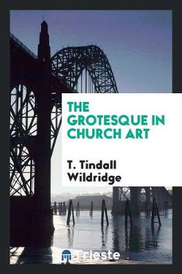The Grotesque in Church Art (Paperback)