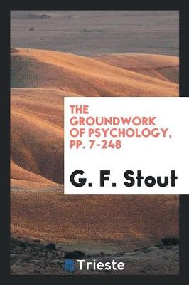 The Groundwork of Psychology, Pp. 7-248 (Paperback)
