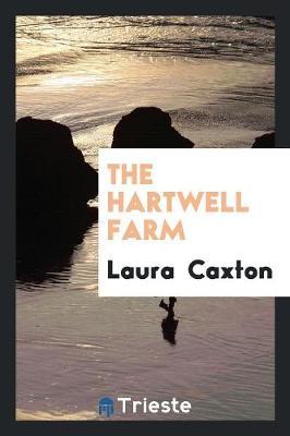 The Hartwell Farm (Paperback)