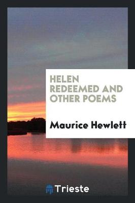 Helen Redeemed, and Other Poems (Paperback)