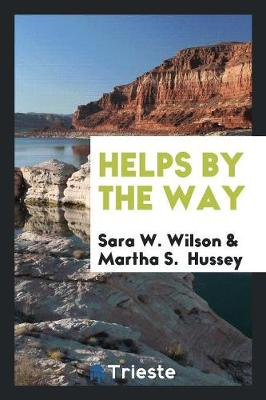 Helps by the Way (Paperback)