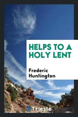 Helps to a Holy Lent (Paperback)