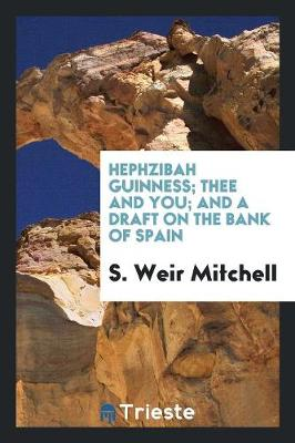 Hephzibah Guinness; Thee and You; And a Draft on the Bank of Spain (Paperback)