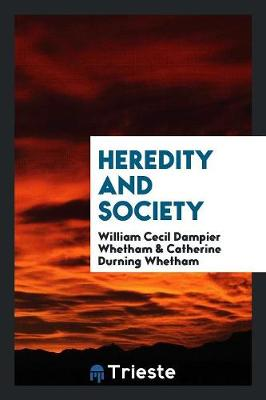 Heredity and Society (Paperback)