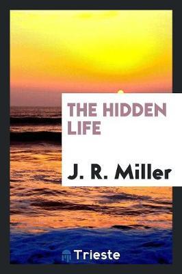 The Hidden Life (Paperback)