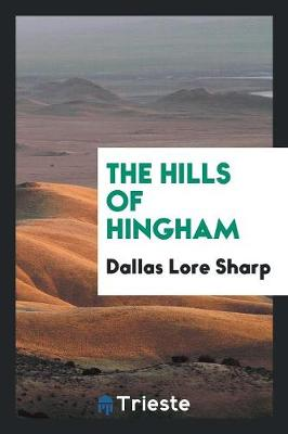 The Hills of Hingham (Paperback)