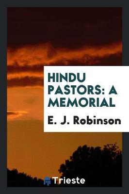 Hindu Pastors: A Memorial (Paperback)