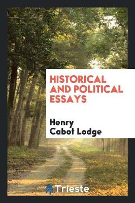 Historical and Political Essays (Paperback)