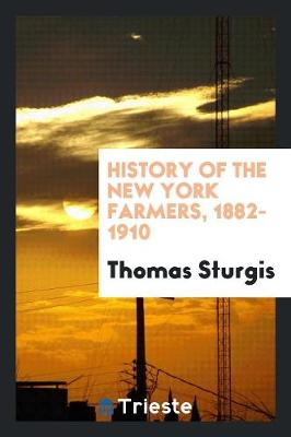 History of the New York Farmers, 1882-1910 (Paperback)