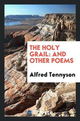 The Holy Grail and Other Poems (Paperback)
