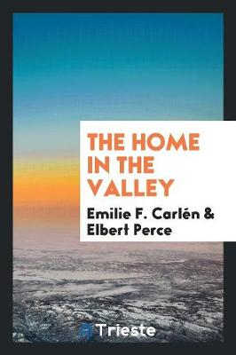 The Home in the Valley (Paperback)