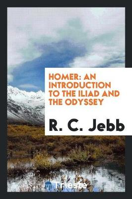 Homer: An Introduction to the Iliad and the Odyssey (Paperback)