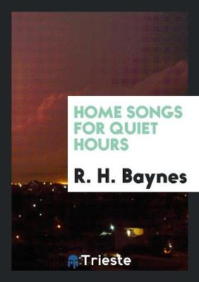 Home Songs for Quiet Hours (Paperback)