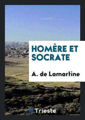 Hom re Et Socrate (Paperback)