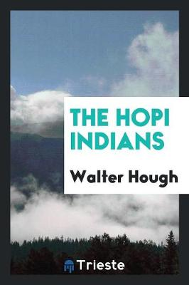 The Hopi Indians (Paperback)