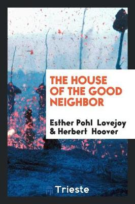 The House of the Good Neighbor (Paperback)