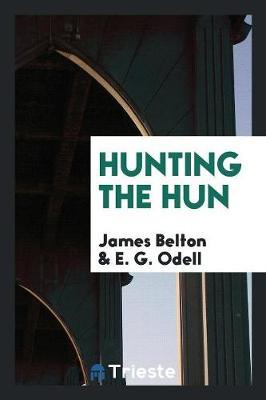 Hunting the Hun (Paperback)