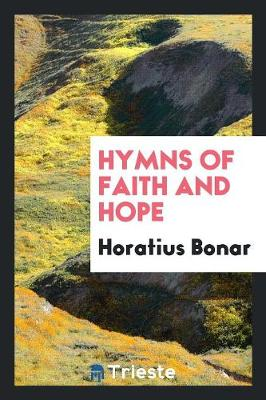 Hymns of Faith and Hope (Paperback)
